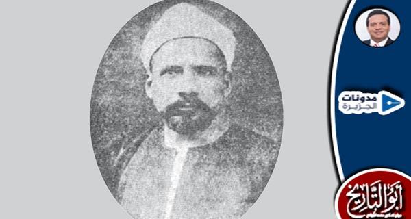 الشيخ إبراهيم الجبالي الذي وضع المناهج الدينية في تعليمنا العام