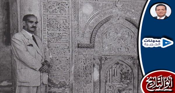 #حسن_عبدالوهاب صاحب موسوعات مساجد مصر والآثار الإسلامية